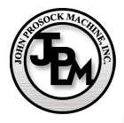 John Prosock Machine, Inc.